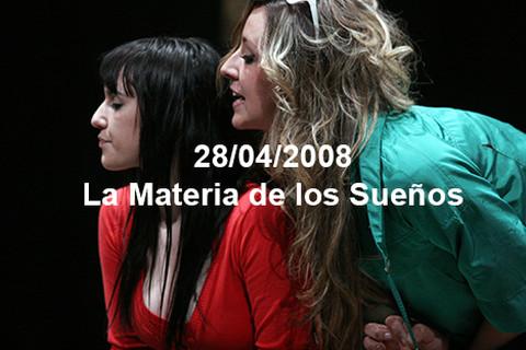 28/04/2008 La Materia de los Sueños