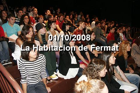 01/10/2008 La Habitacion de Fermat