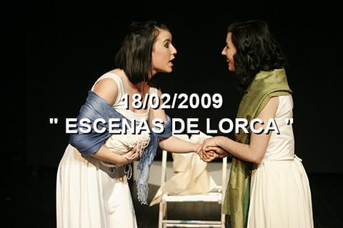 """18/02/2009 """"Escenas de Lorca"""""""