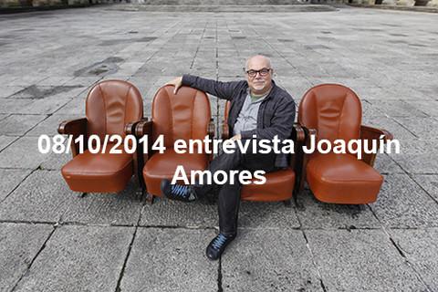 08/10/2014 entrevista Joaquín Amores