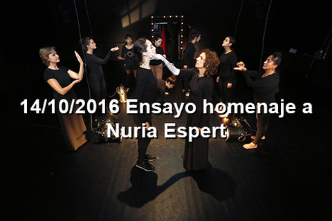 14/10/2016 Ensayos homenaje N. Espert